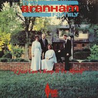 The Branham Family: I Just Can't Keep It To Myself