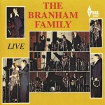 The Branham Family: Live