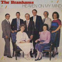 The Branham Family: Heaven On My Mind