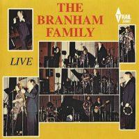 The Branham Family: Live